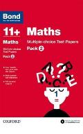 Bond 11+: Maths: Multiple Choice Test Paperspack 2