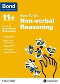 Bond 11+: Non Verbal Reasoning: How to Do