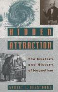 Hidden Attraction The Mystery & History