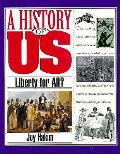 History Of Us 05 Liberty For All 1st Edition