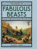 Book Of Fabulous Beasts A Treasury Of Writings