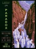 Brief History of the Paradox: Philosophy and the Labyrinths of the Mind (Revised)