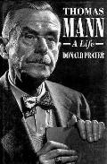 Thomas Mann A Life