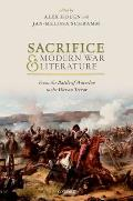 Sacrifice and Modern War Literature: From the Battle of Waterloo to the War on Terror