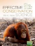 Effective Conservation Science Data Not Dogma