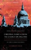 Christian Radicalism in the Church of England and the Invention of the British Sixties, 1957-1970: The Hope of a World Transformed