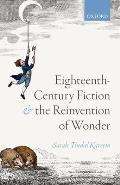 Eighteenth-Century Fiction and the Reinvention of Wonder