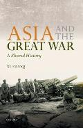 Asia and the Great War: A Shared History