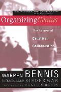 Organizing Genius The Secrets Of Creat