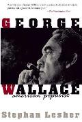 George Wallace American Populist