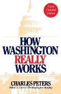 How Washington Really Works Fourth Edition