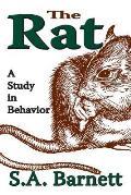 The Rat: A Study in Behavior
