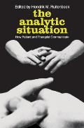 The Analytic Situation: How Patient and Therapist Communicate