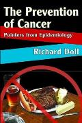 The Prevention of Cancer: Pointers from Epidemiology