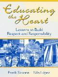 Educating The Heart Lessons To Build Res
