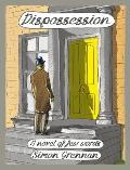 Dispossession A Novel of Few Words