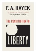 The Constitution of Liberty, 17: The Definitive Edition