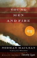 Young Men & Fire Twenty fifth Anniversary Edition
