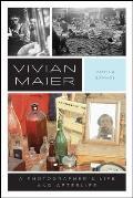 Vivian Maier A Photographers Life & Afterlife