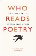 Who Reads Poetry: 50 Views from Poetry Magazine