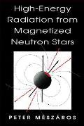 High-Energy Radiation from Magnetized Neutron Stars