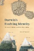 Darwin's Evolving Identity