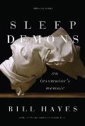 Sleep Demons An Insomniacs Memoir