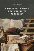 Philosophy Writing & the Character of Thought