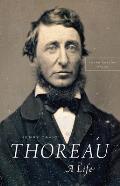 Henry David Thoreau A Life