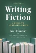 Writing Fiction Tenth Edition A Guide to Narrative Craft