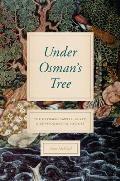 Under Osman's Tree: The Ottoman Empire, Egypt, and Environmental History
