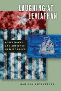 Laughing at Leviathan Sovereignty & Audience in West Papua