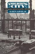Smoldering City Chicagoans & the Great Fire 1871 1874