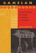 Gamelan Cultural Interaction & Musical Development in Central Java