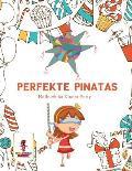 Perfekte Pinatas: Malbuch F?r Kinder Party