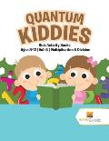 Quantum Kiddies Kids Activity Books Ages 8 12 Volume 3 Multiplication & Division