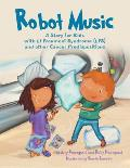 Robot Music: A Story for Kids with Li-Fraumeni Syndrome and Other Cancer Predispositions