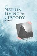 A Nation Living in Custody (English)