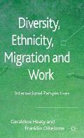 Diversity, Ethnicity, Migration and Work: International Perspectives