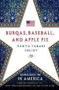 Burqas, Baseball, and Apple Pie