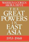The Great Powers in East Asia: 1953-1960