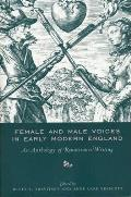 Female and Male Voices in Early Modern England: An Anthology of Renaissance Writing