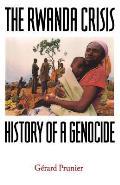Rwanda Crisis History Of A Genocide