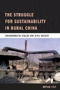 The Struggle for Sustainability in Rural China: Environmental Values and Civil Society