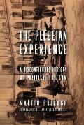 The Plebeian Experience: A Discontinuous History of Political Freedom