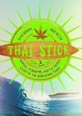 Thai Stick Surfers Scammers & the Untold Story of the Marijuana Trade