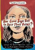 how Come Boys Get to Keep Their Noses?: Women and Jewish American Identity in Contemporary Graphic Memoirs