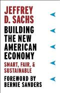 Building the New American Economy Smart Fair & Sustainable