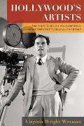 Hollywood's Artists: The Directors Guild of America and the Construction of Authorship