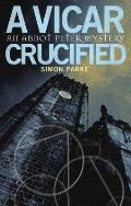 Vicar Crucified An Abbot Peter Mystery